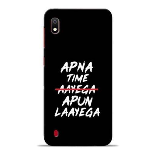 Apna Time Apun Samsung A10 Mobile Cover