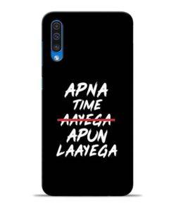Apna Time Apun Samsung A50 Mobile Cover
