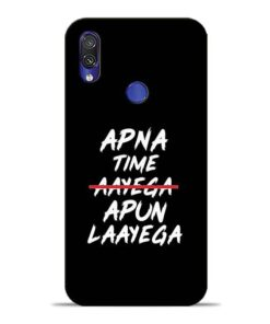 Apna Time Apun Xiaomi Redmi Note 7 Mobile Cover