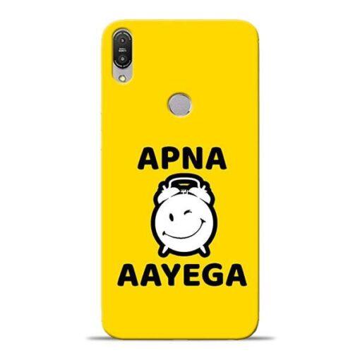 Apna Time Ayega Asus Zenfone Max Pro M1 Mobile Cover