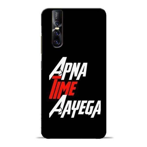Apna Time Ayegaa Vivo V15 Pro Mobile Cover