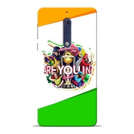 Are you In Nokia 5 Mobile Cover