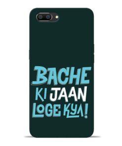 Bache Ki Jaan Louge Oppo Realme C1 Mobile Cover