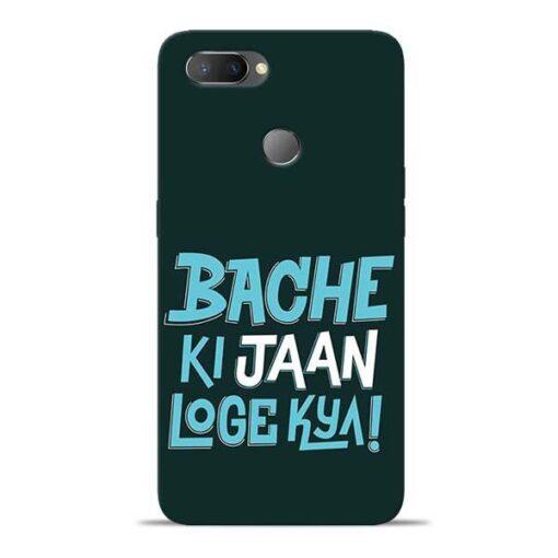 Bache Ki Jaan Louge Oppo Realme U1 Mobile Cover