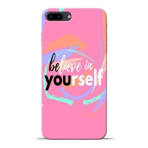 Believe In Apple iPhone 8 Plus Mobile Cover