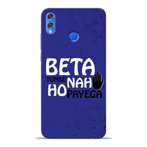 Beta Tumse Na Honor 8X Mobile Cover
