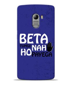Beta Tumse Na Lenovo K4 Note Mobile Cover