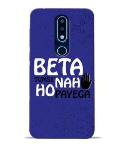Beta Tumse Na Nokia 6.1 Plus Mobile Cover