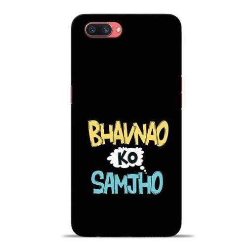 Bhavnao Ko Samjho Oppo A3s Mobile Cover