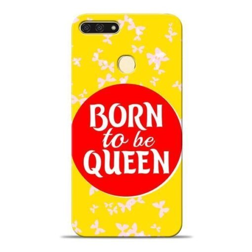 Born Queen Honor 7A Mobile Cover