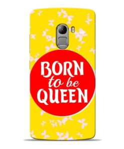 Born Queen Lenovo K4 Note Mobile Cover
