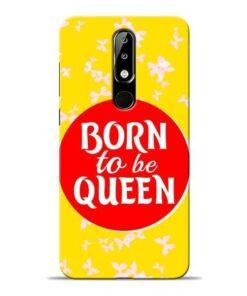 Born Queen Nokia 5.1 Plus Mobile Cover
