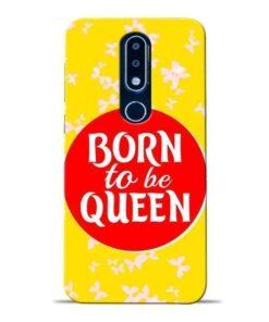 Born Queen Nokia 6.1 Plus Mobile Cover