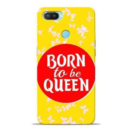 Born Queen Oppo Realme 2 Pro Mobile Cover