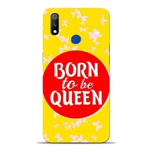 Born Queen Oppo Realme 3 Pro Mobile Cover
