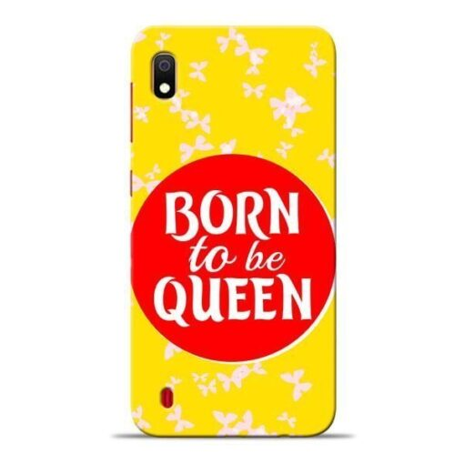 Born Queen Samsung A10 Mobile Cover