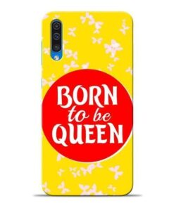 Born Queen Samsung A50 Mobile Cover