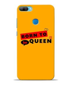 Born to Queen Honor 9N Mobile Cover