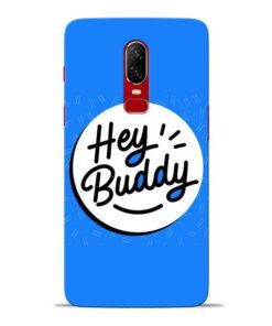 Buddy Oneplus 6 Mobile Cover