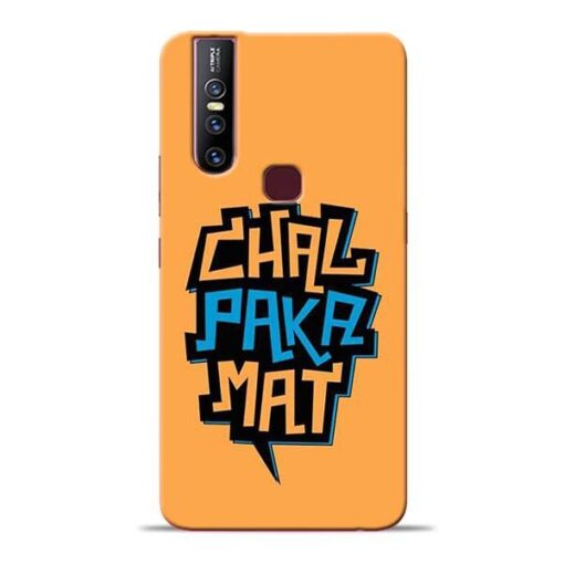 Chal Paka Mat Vivo V15 Mobile Cover
