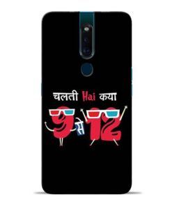Chalti Hai Kiya Oppo F11 Pro Mobile Cover