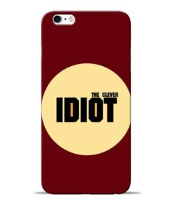 Clever Idiot Apple iPhone 6 Mobile Cover