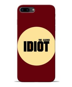 Clever Idiot Apple iPhone 7 Plus Mobile Cover