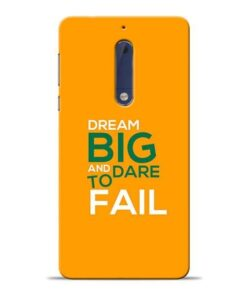 Dare to Fail Nokia 5 Mobile Cover