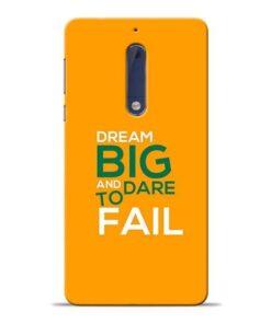 Dare to Fail Nokia 5 Mobile Cover