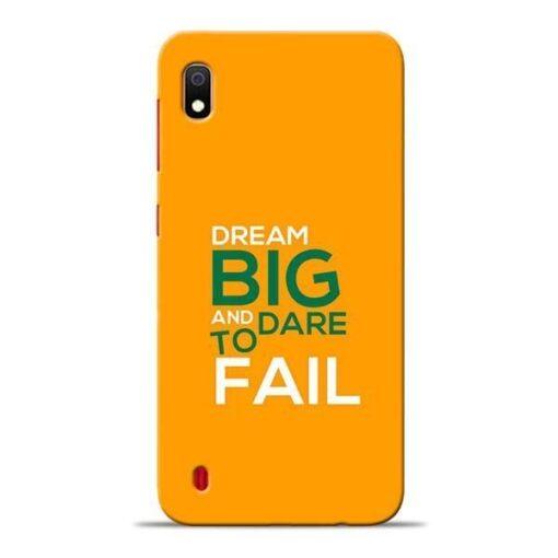 Dare to Fail Samsung A10 Mobile Cover