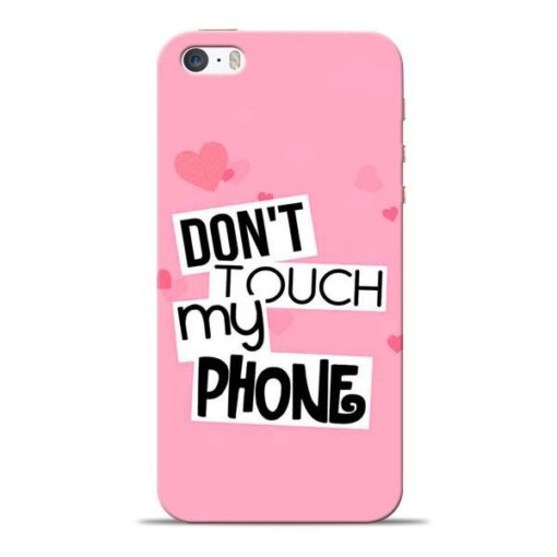Dont Touch Apple iPhone 5s Mobile Cover