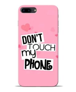 Dont Touch Apple iPhone 7 Plus Mobile Cover