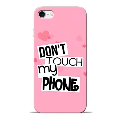 Dont Touch Apple iPhone 8 Mobile Cover