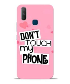 Dont Touch Vivo Y17 Mobile Cover