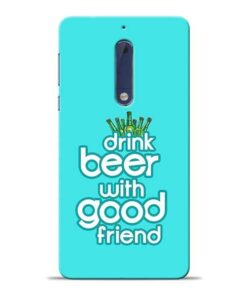 Drink Beer Nokia 5 Mobile Cover