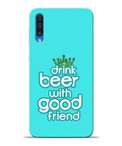 Drink Beer Samsung A50 Mobile Cover