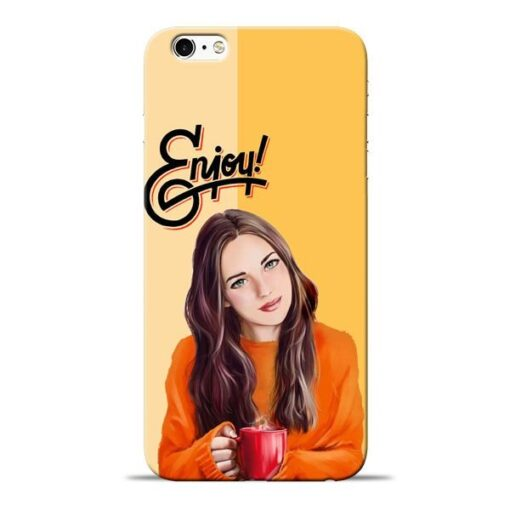 Enjoy Life Apple iPhone 6 Mobile Cover