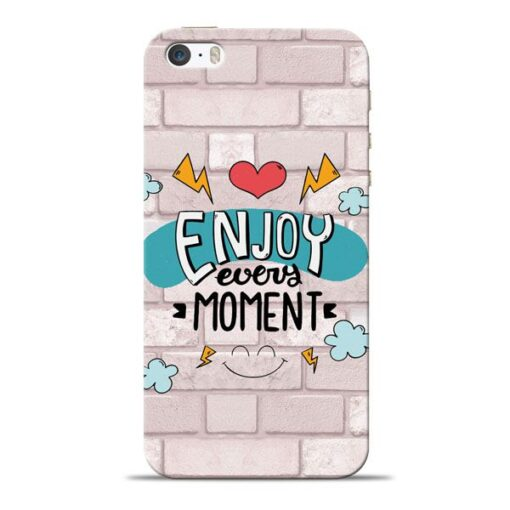 Enjoy Moment Apple iPhone 5s Mobile Cover