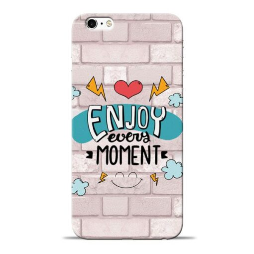 Enjoy Moment Apple iPhone 6 Mobile Cover