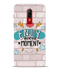 Enjoy Moment Oneplus 6 Mobile Cover