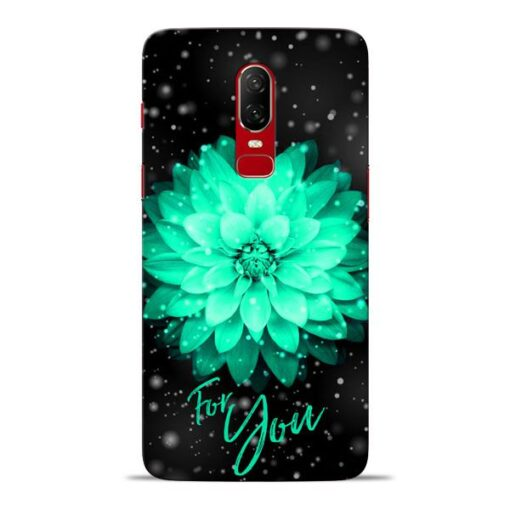 For You Oneplus 6 Mobile Cover