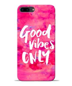 Good Vibes Apple iPhone 8 Plus Mobile Cover