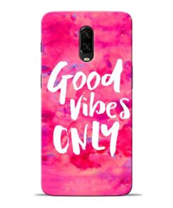 Good Vibes Oneplus 6T Mobile Cover