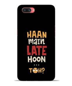 Haan Main Late Hoon Oppo A3s Mobile Cover