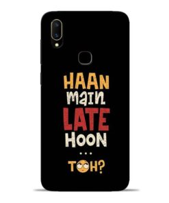 Haan Main Late Hoon Vivo V11 Mobile Cover