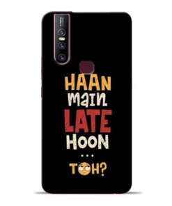 Haan Main Late Hoon Vivo V15 Mobile Cover