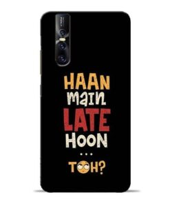 Haan Main Late Hoon Vivo V15 Pro Mobile Cover
