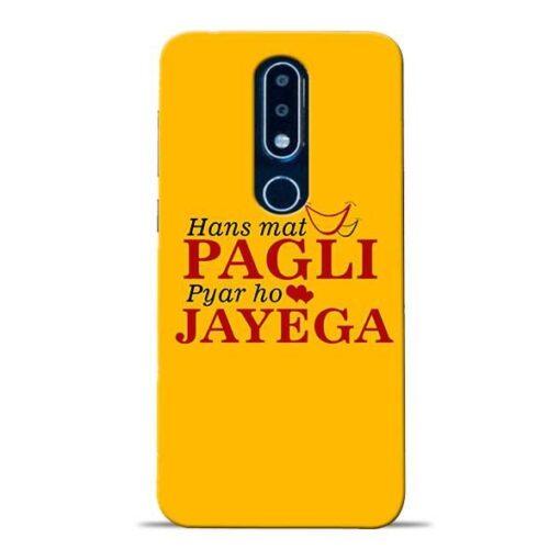 Hans Mat Pagli Nokia 6.1 Plus Mobile Cover