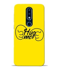 Hug Me Hand Nokia 6.1 Plus Mobile Cover