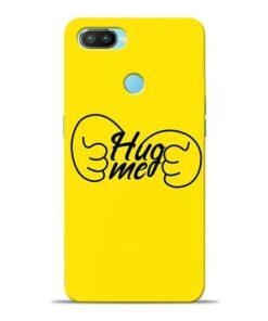 Hug Me Hand Oppo Realme 2 Pro Mobile Cover